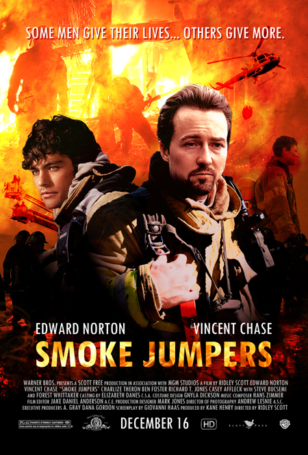 Edward Norton and Vincent Chase in Smoke Jumpers