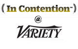 In Contention at Variety